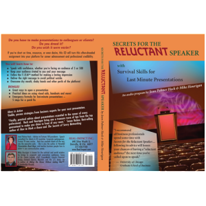 CD by Keynote Speaker Mike Hourigan: Secrets for the Reluctant Speaker with Survival Skills for Last Minute Presentations