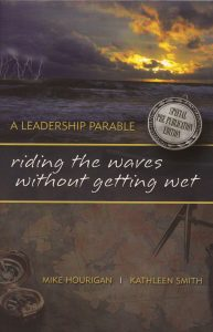 Book: Riding the waves without getting wet by Author and Keynote Speaker Mike Hourigan